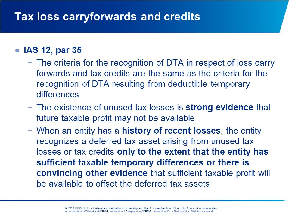 Tax loss carryforwards and credits