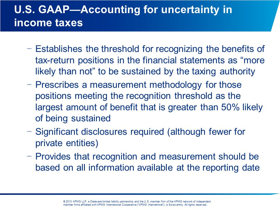 U.S. GAAP—Accounting for uncertainty in income taxes