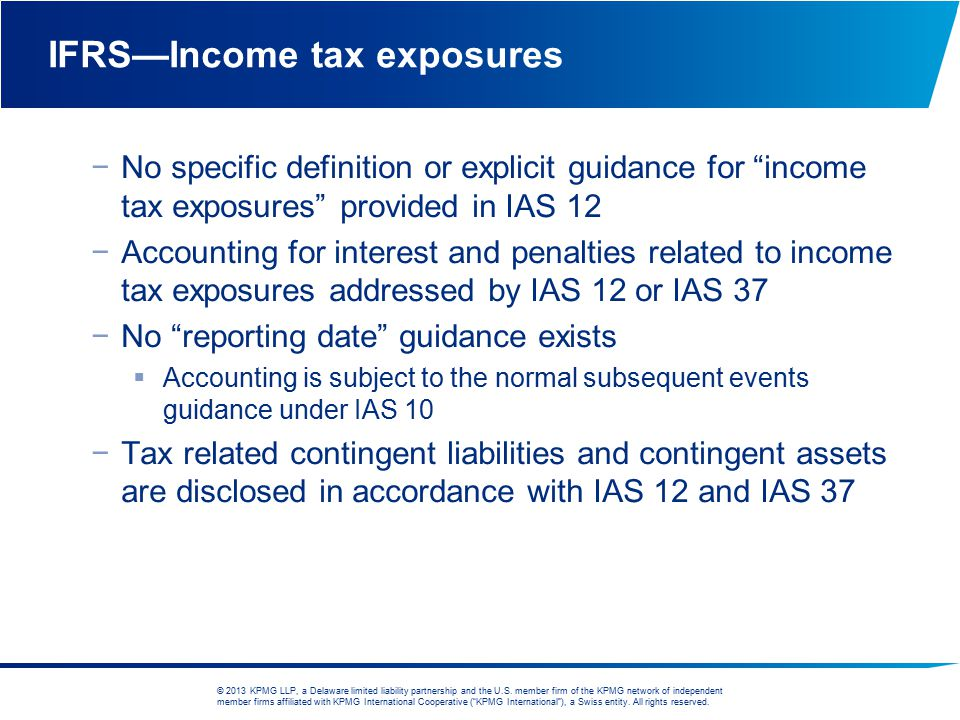 IFRS—Income tax exposures