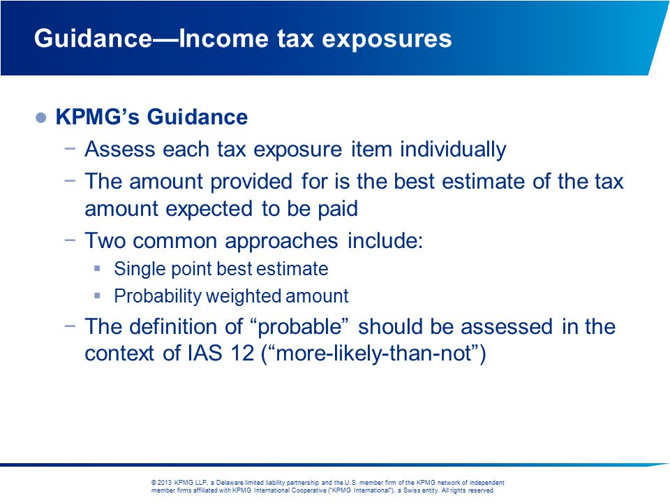 Guidance—Income tax exposures