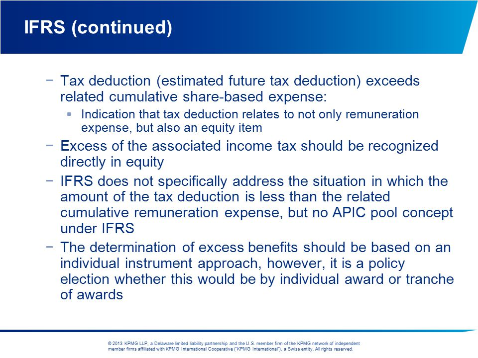 IFRS (continued) Tax deduction (estimated future tax deduction) exceeds related cumulative share-based expense: