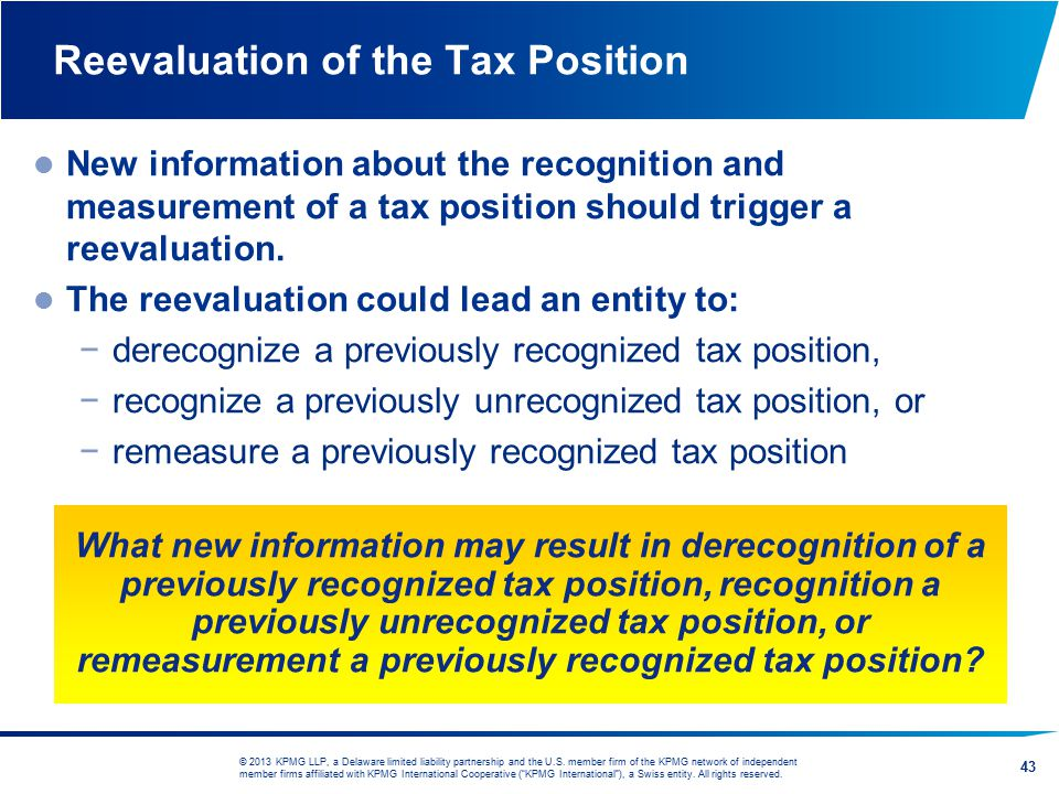 Reevaluation of the Tax Position