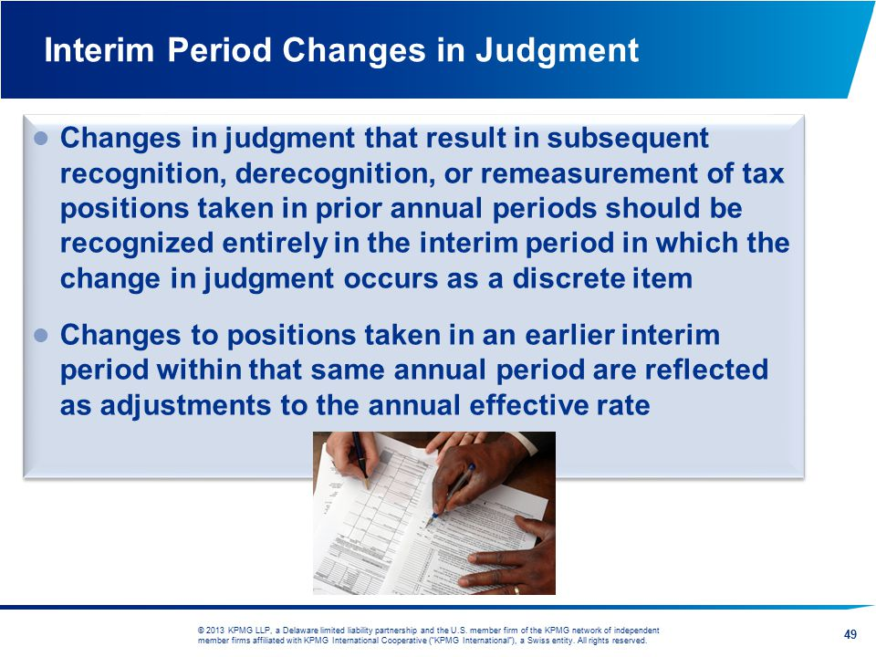 Interim Period Changes in Judgment