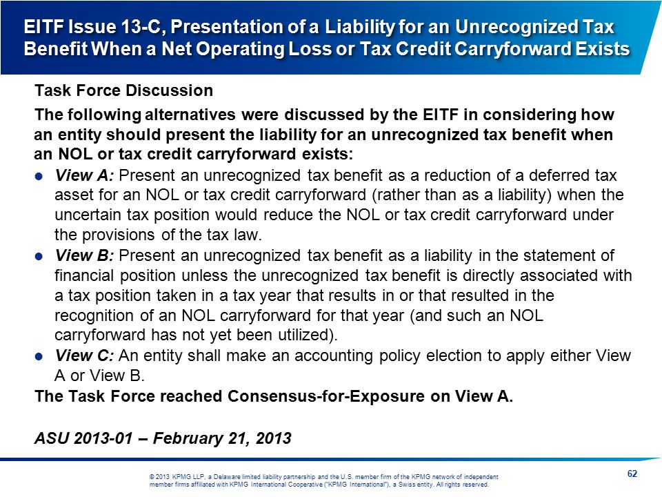 EITF Issue 13-C, Presentation of a Liability for an Unrecognized Tax Benefit When a Net Operating Loss or Tax Credit Carryforward Exists