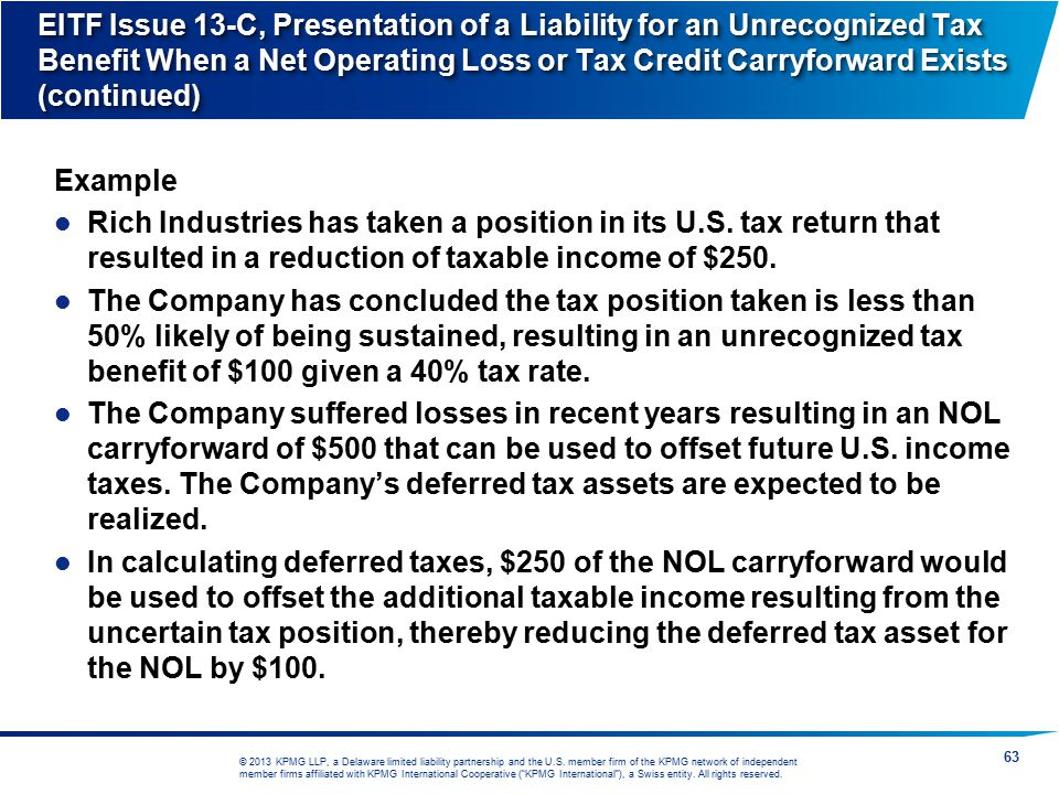EITF Issue 13-C, Presentation of a Liability for an Unrecognized Tax Benefit When a Net Operating Loss or Tax Credit Carryforward Exists (continued)