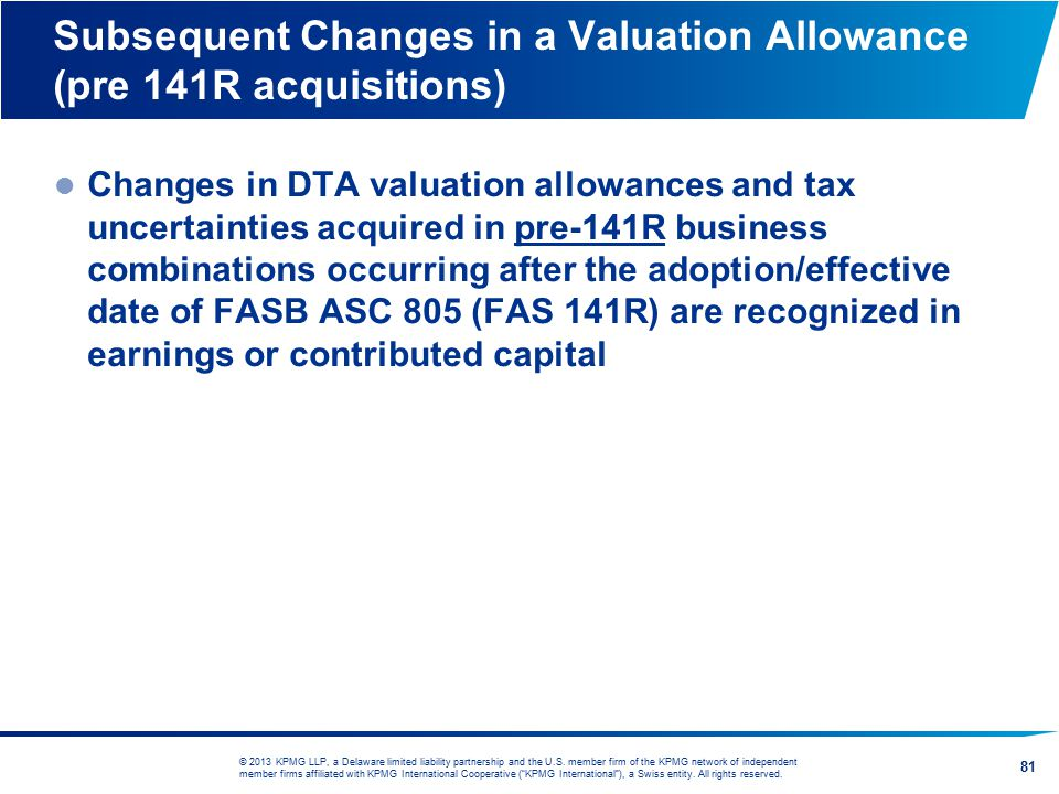 Subsequent Changes in a Valuation Allowance (pre 141R acquisitions)