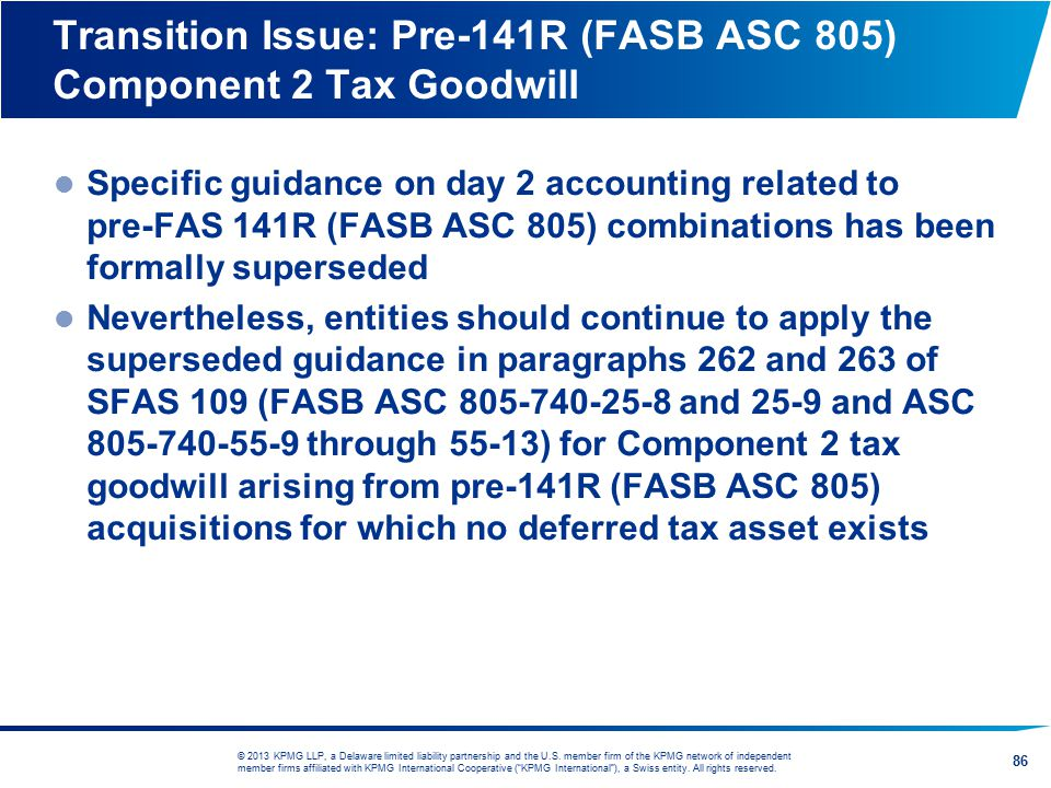 Transition Issue: Pre-141R (FASB ASC 805) Component 2 Tax Goodwill