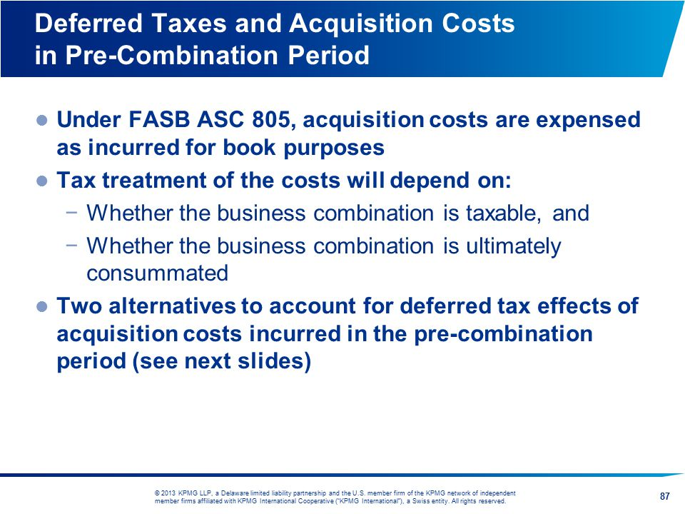 Deferred Taxes and Acquisition Costs in Pre-Combination Period