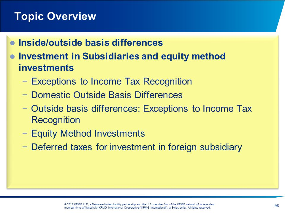 Topic Overview Inside/outside basis differences