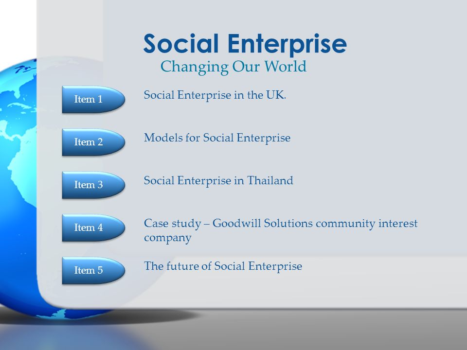 Social Enterprise Changing Our World Social Enterprise in the UK.