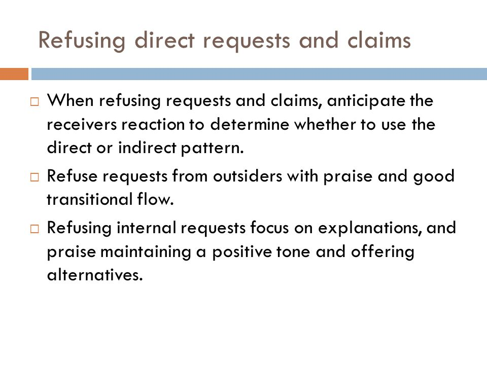 Refusing direct requests and claims