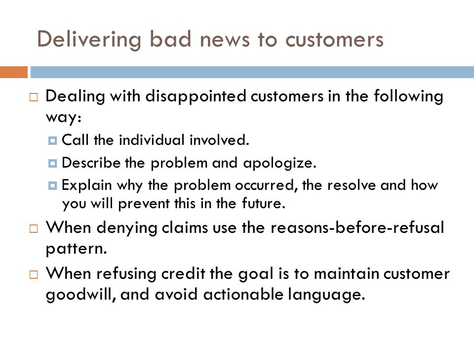 Delivering bad news to customers