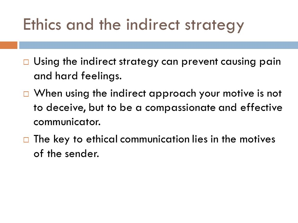 Ethics and the indirect strategy
