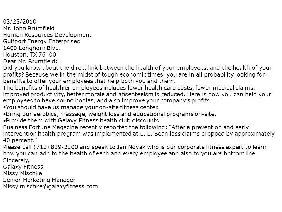 03/23/2010 Mr. John Brumfield. Human Resources Development. Gulfport Energy Enterprises. 1400 Longhorn Blvd.