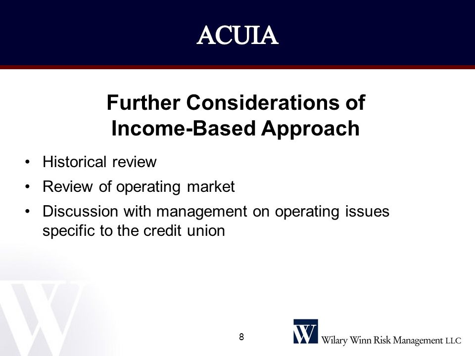 Further Considerations of Income-Based Approach