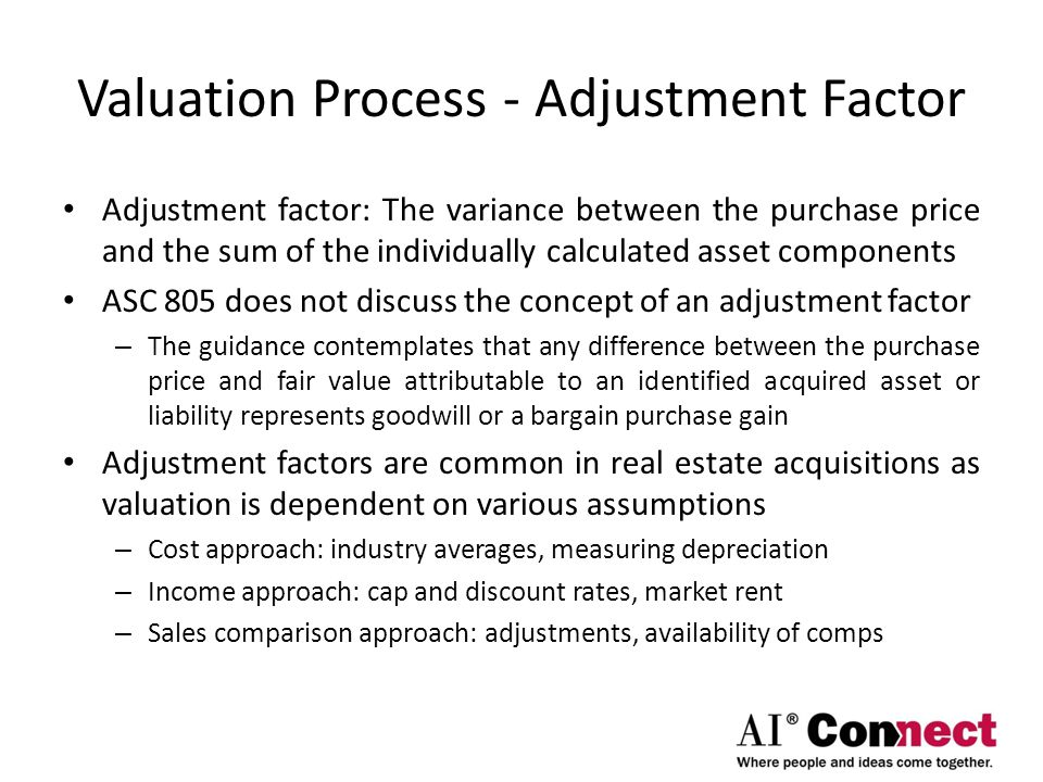 Valuation Process - Adjustment Factor