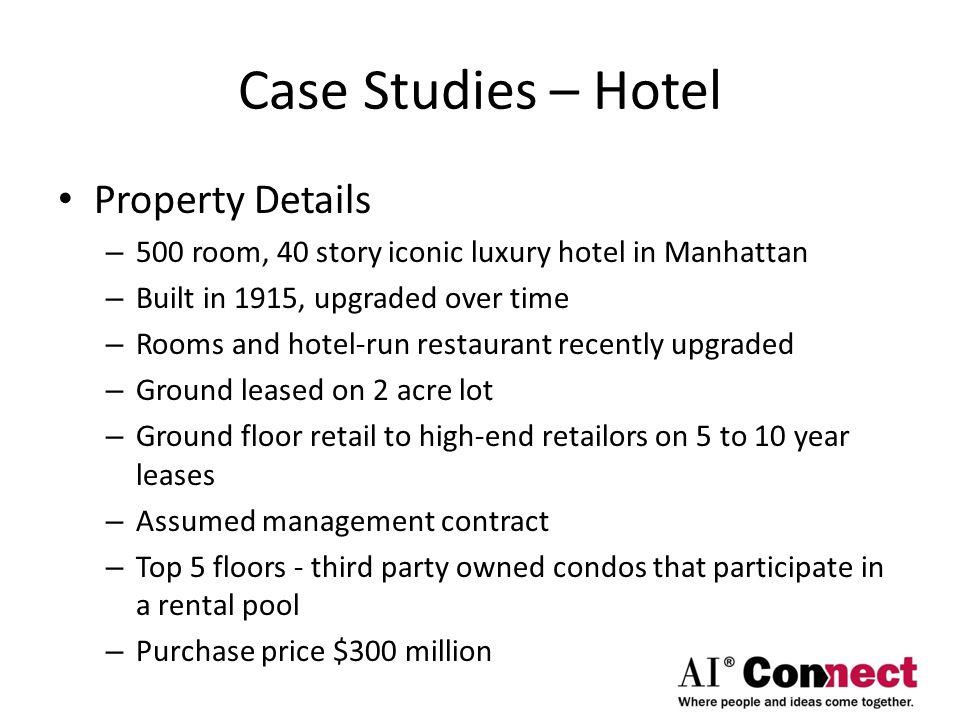 Case Studies – Hotel Property Details