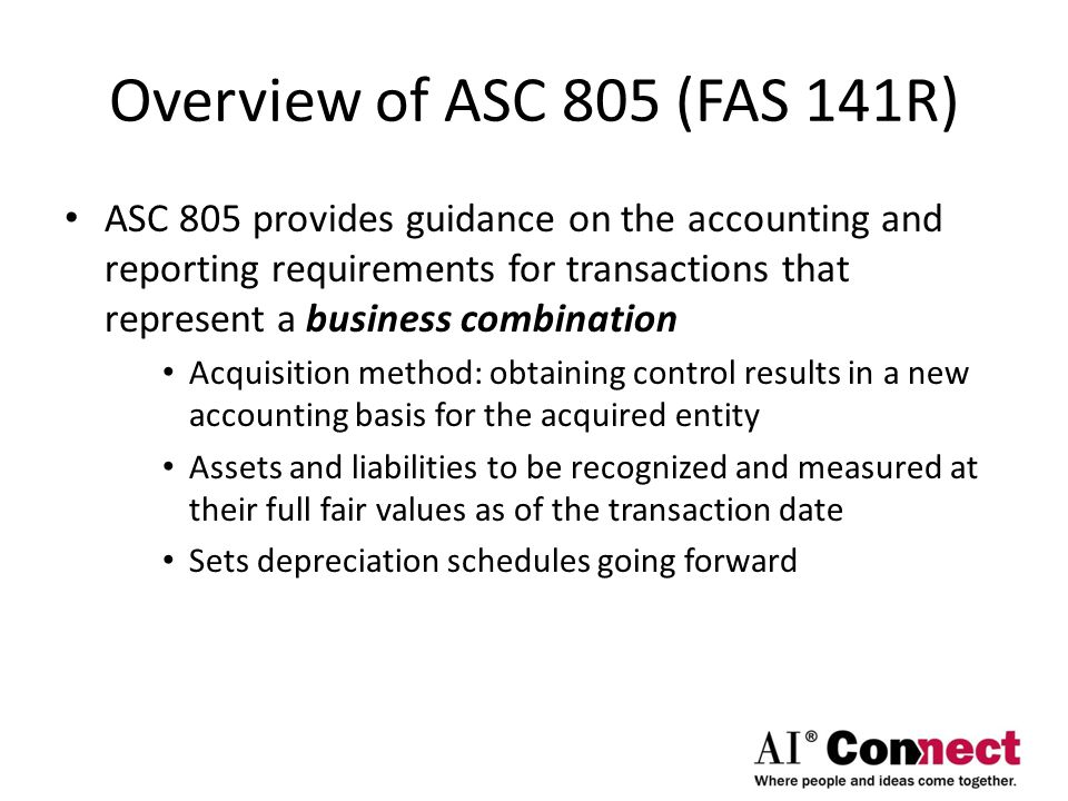 Overview of ASC 805 (FAS 141R)