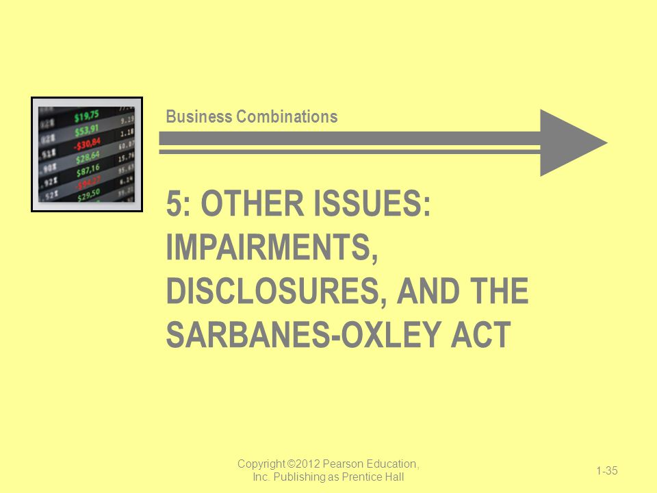 5: Other issues: Impairments, disclosures, and the sarbanes-oxley act