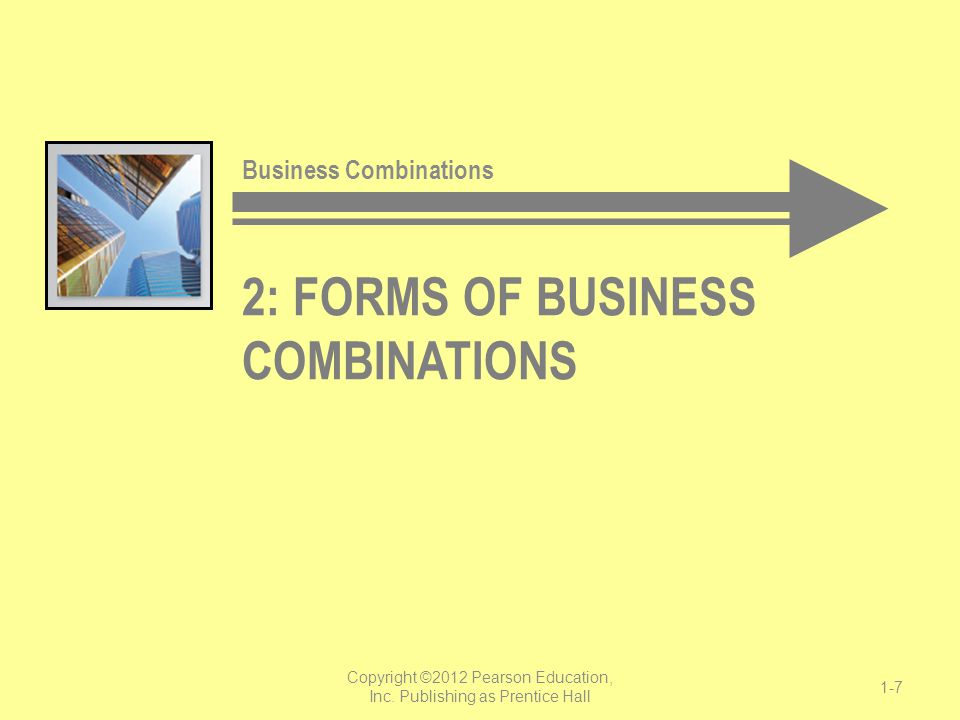 2: Forms of Business Combinations