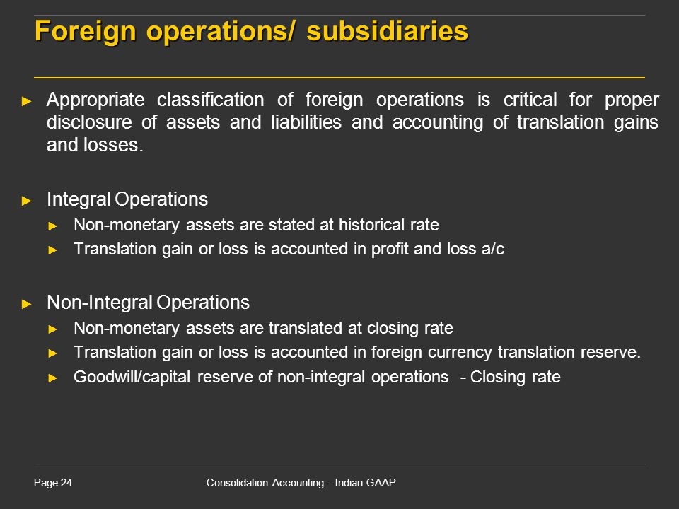 Foreign operations/ subsidiaries