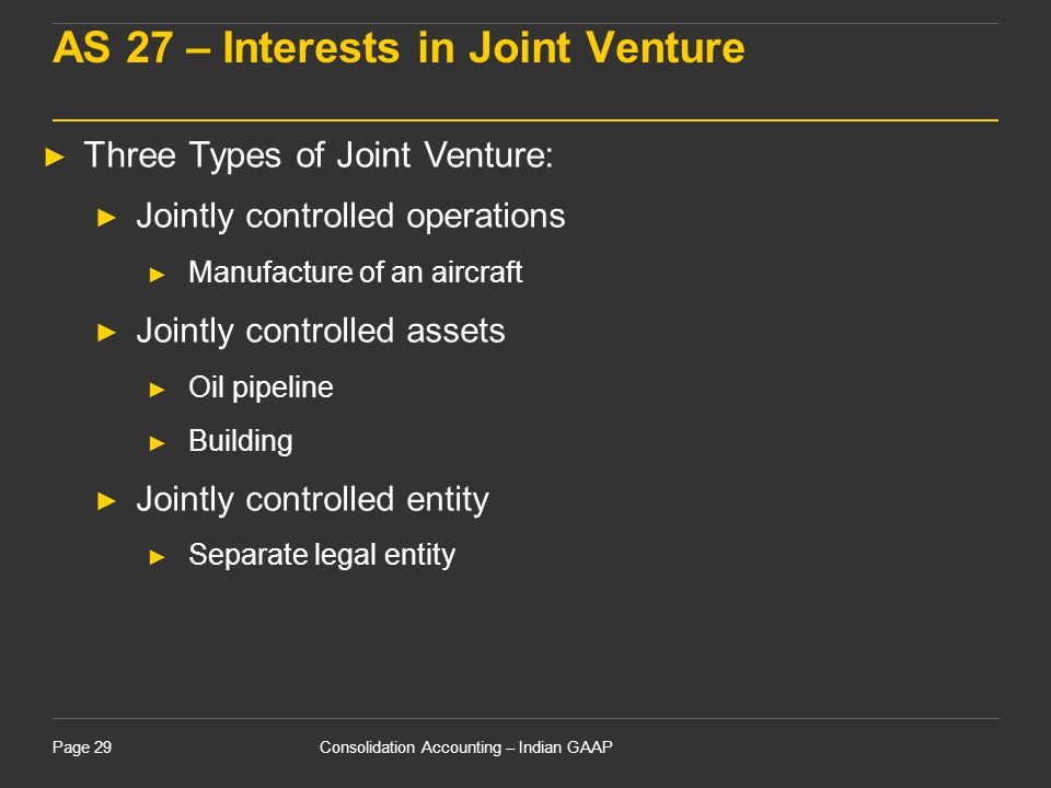 AS 27 – Interests in Joint Venture