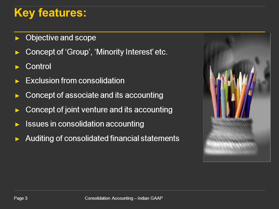 Key features: Objective and scope