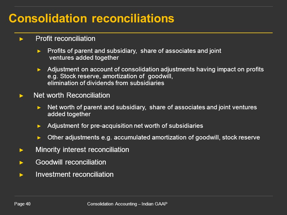 Consolidation reconciliations