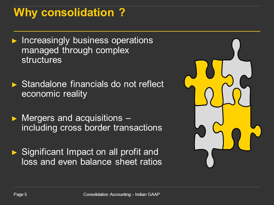 15 April 2017 Why consolidation Increasingly business operations managed through complex structures.