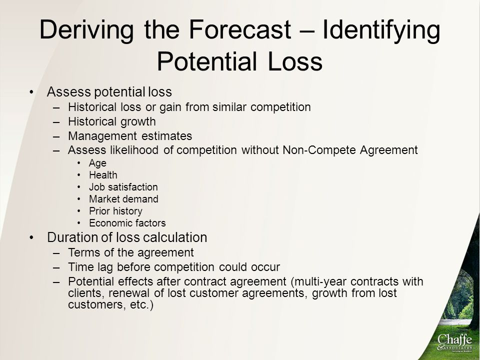 Deriving the Forecast – Identifying Potential Loss