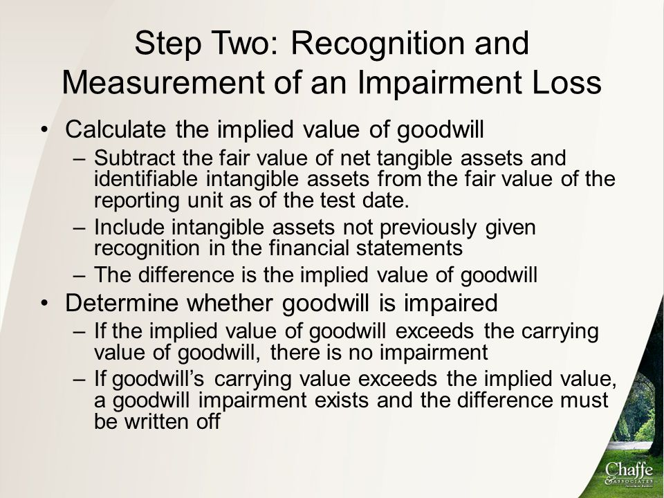 Step Two: Recognition and Measurement of an Impairment Loss