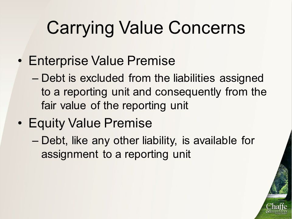 Carrying Value Concerns