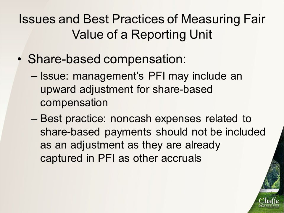 Issues and Best Practices of Measuring Fair Value of a Reporting Unit