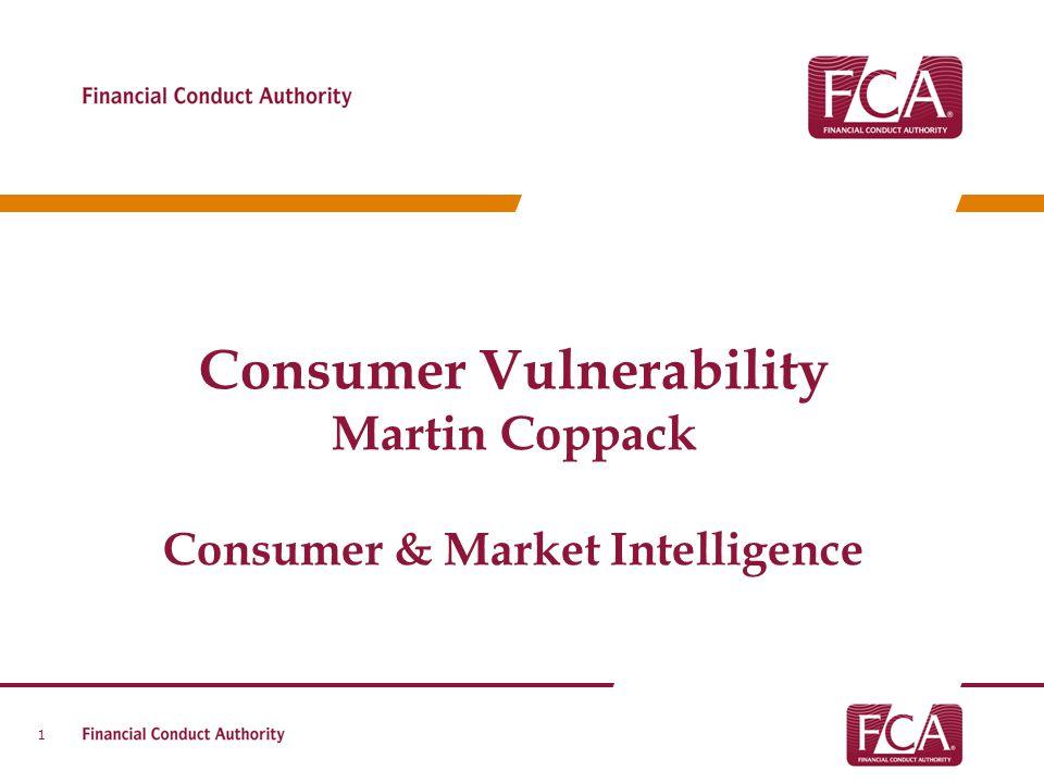 Consumer Vulnerability Consumer & Market Intelligence