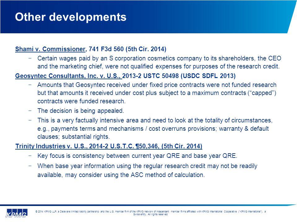 Other developments Shami v. Commissioner, 741 F3d 560 (5th Cir. 2014)