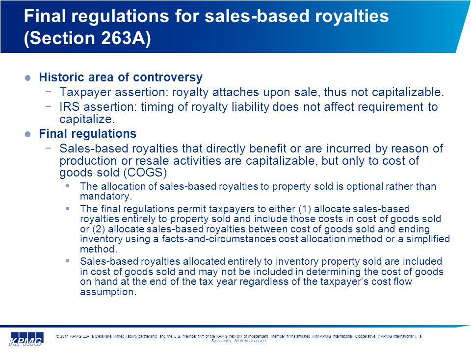 Final regulations for sales-based royalties (Section 263A)