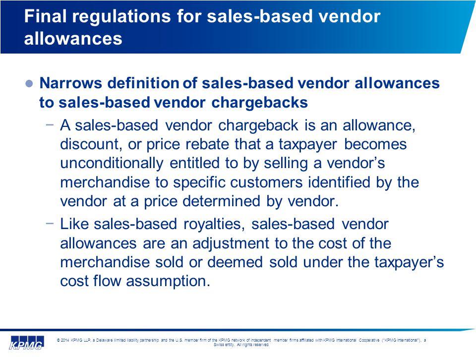 Final regulations for sales-based vendor allowances
