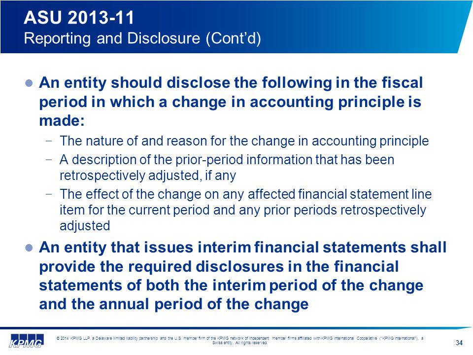 ASU 2013-11 Reporting and Disclosure (Cont'd)