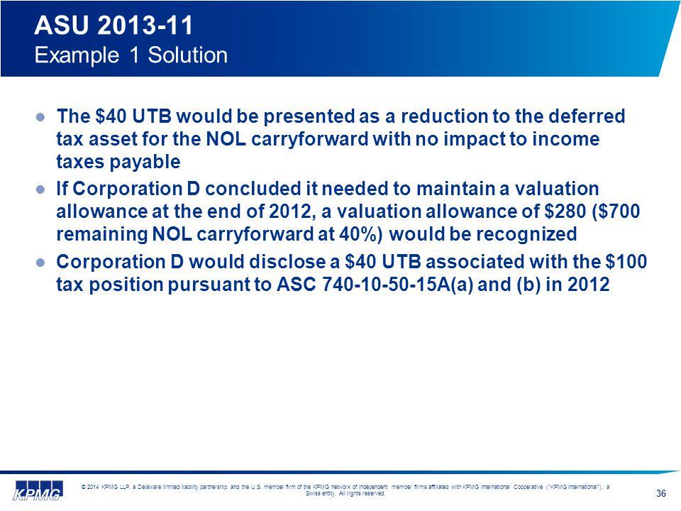 ASU 2013-11 Example 1 Solution