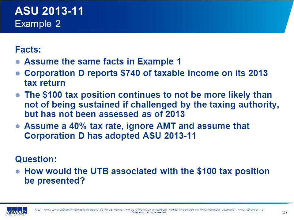 ASU 2013-11 Example 2 Facts: Assume the same facts in Example 1