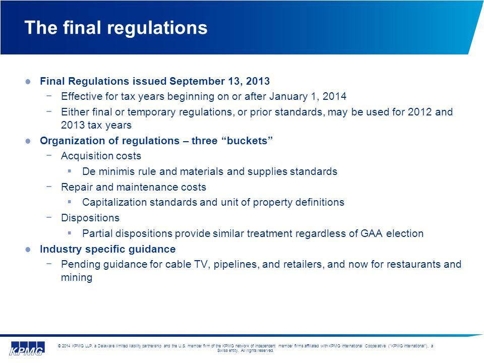 The final regulations Final Regulations issued September 13, 2013