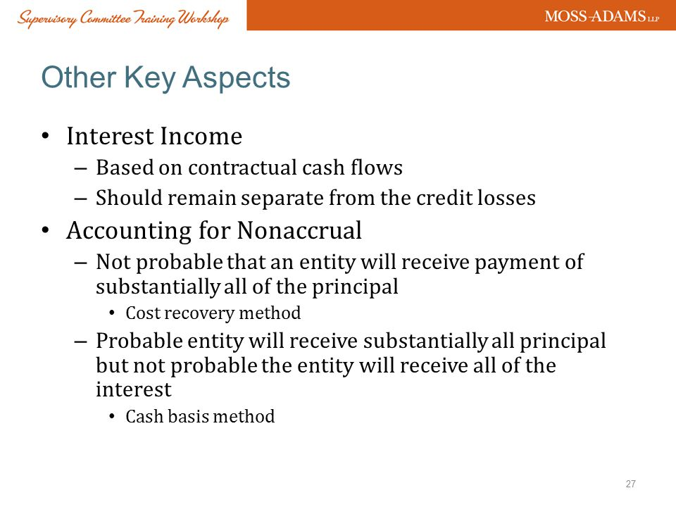 Other Key Aspects Interest Income Accounting for Nonaccrual
