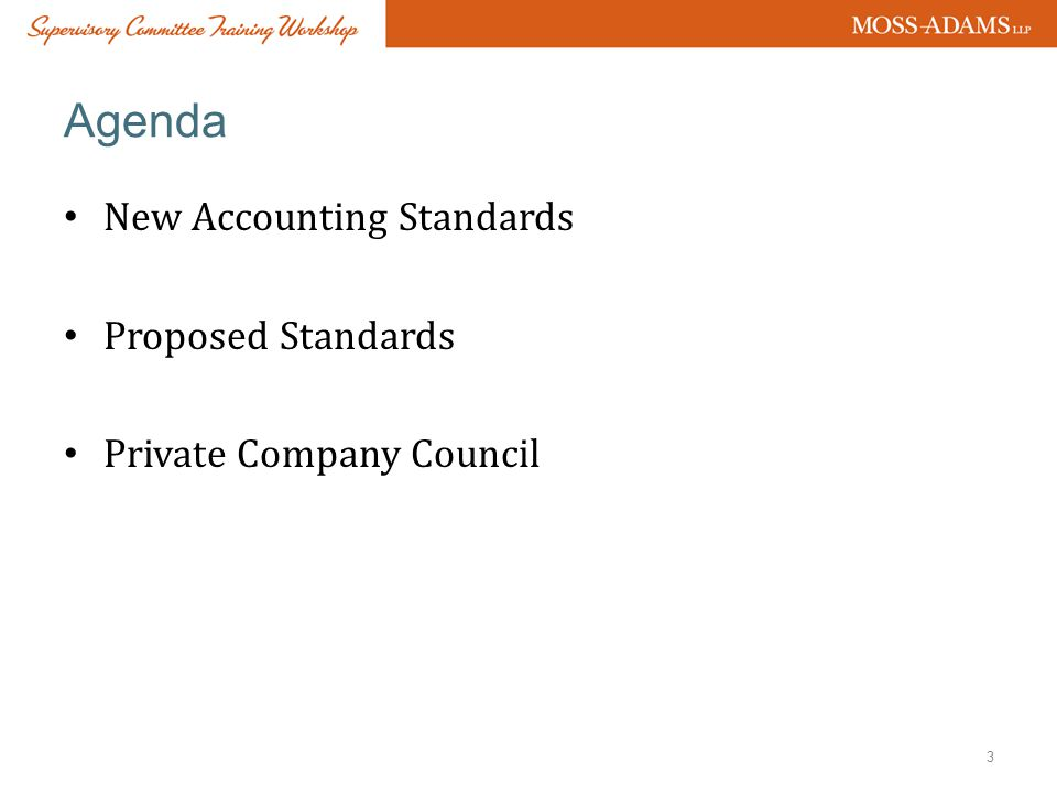 Agenda New Accounting Standards Proposed Standards
