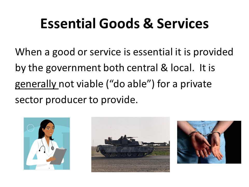 Essential Goods & Services