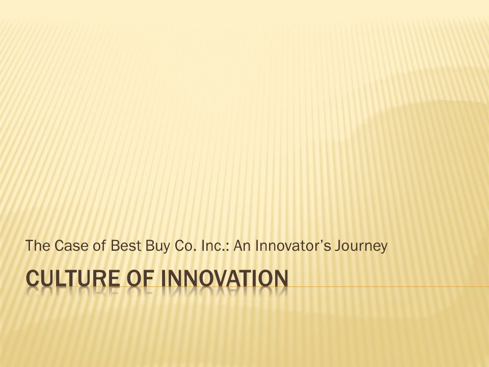The Case of Best Buy Co. Inc.: An Innovator's Journey