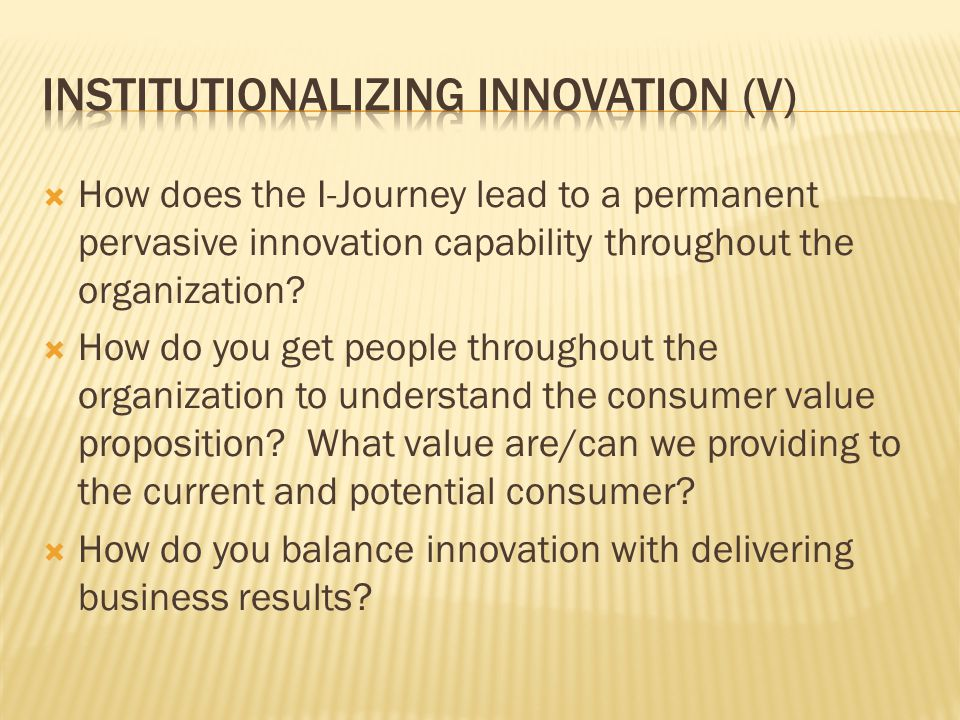 Institutionalizing innovation (V)