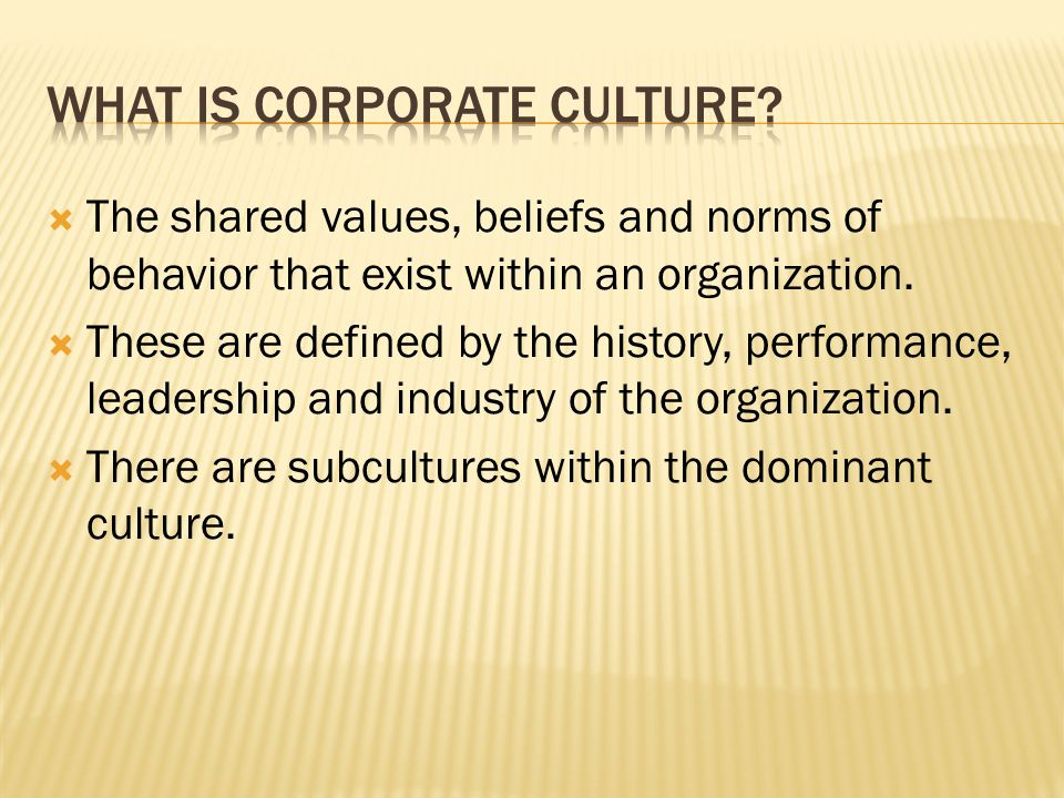 What is corporate culture