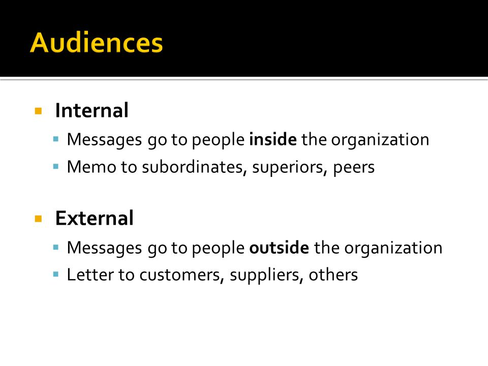 Audiences Internal External