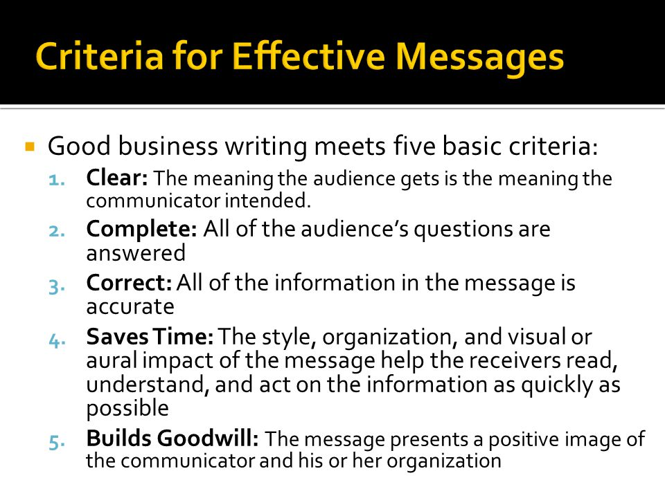 Criteria for Effective Messages