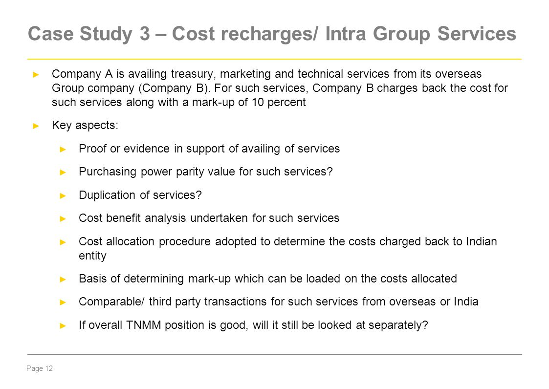 Case Study 3 – Cost recharges/ Intra Group Services